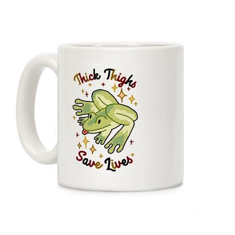 Thick Thighs Save Lives (Frog) Coffee Mug