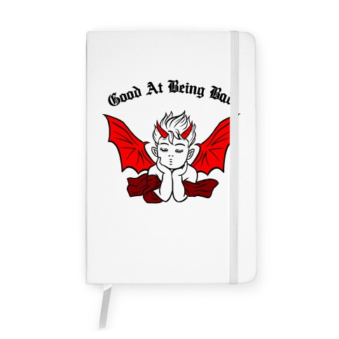 Good At Being Bad Notebook