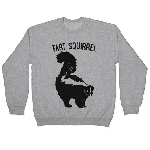 Fart Squirrel Skunk Pullover