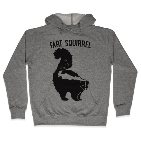 Fart Squirrel Skunk Hooded Sweatshirt