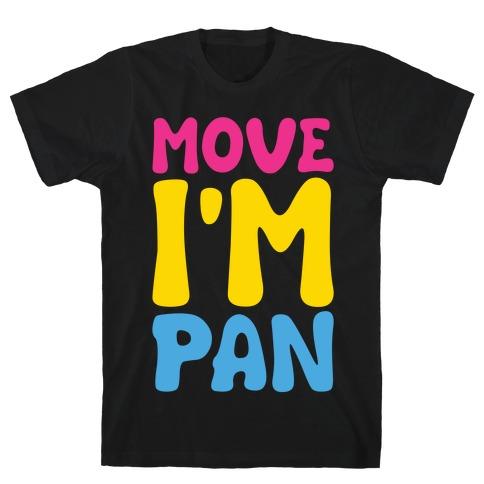 Move I'm Pan Parody White Print T-Shirt