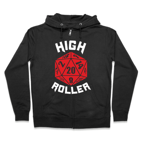 High Roller Zip Hoodie