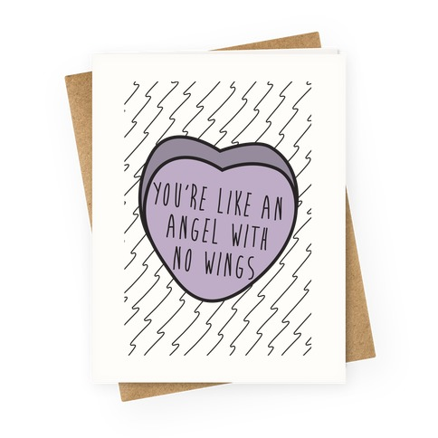 You're Like an Angel with No Wings Greeting Card