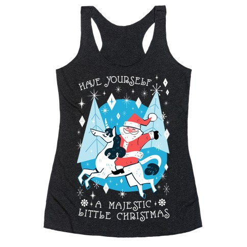 Have Yourself A Majestic Little Christmas Racerback Tank Top