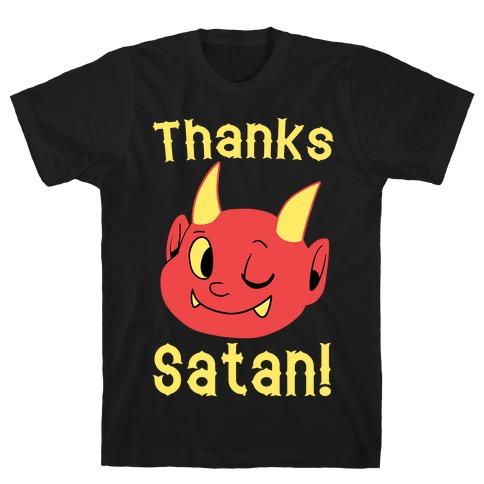 Thanks, Satan! T-Shirt