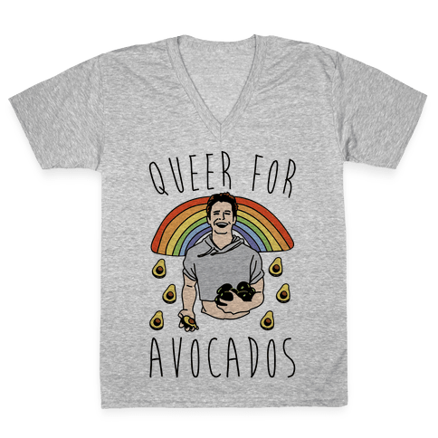 Queer For Avocados Parody  V-Neck Tee Shirt