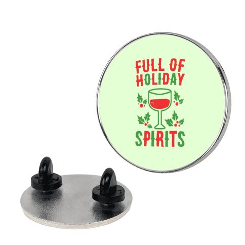 Full of Holiday Spirits Pin