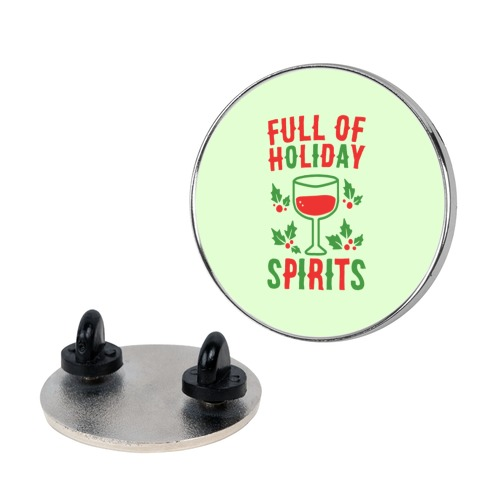 Full of Holiday Spirits pin