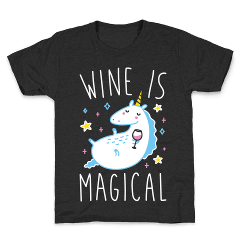 Wine Is Magical Kids T-Shirt