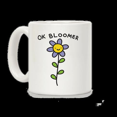 Ok Bloomer Flower Coffee Mug