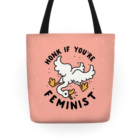 HONK If You're Feminist Tote