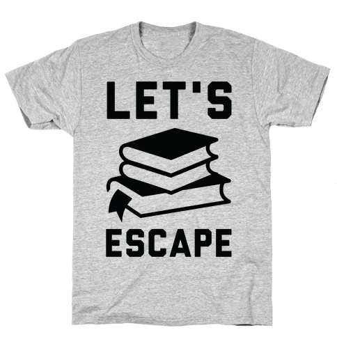 Let's Escape Mens T-Shirt
