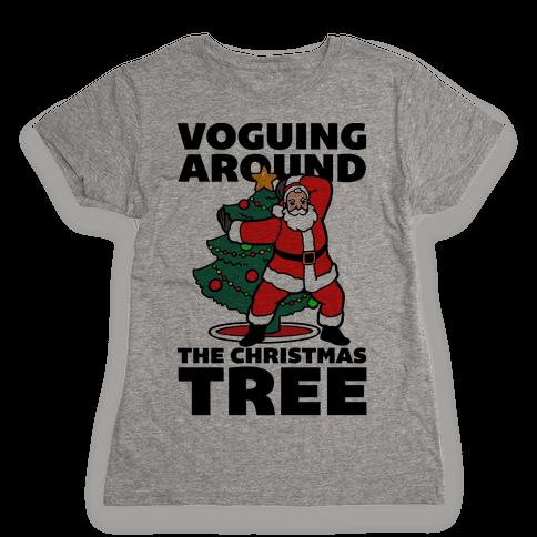 Voguing Around The Christmas Tree Womens T-Shirt