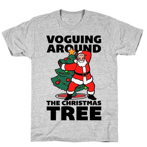 Voguing Around The Christmas Tree T-Shirt