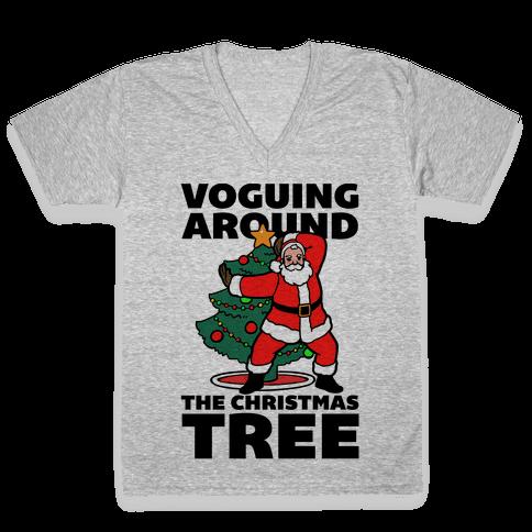 Voguing Around The Christmas Tree V-Neck Tee Shirt