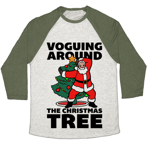 Voguing Around The Christmas Tree Baseball Tee