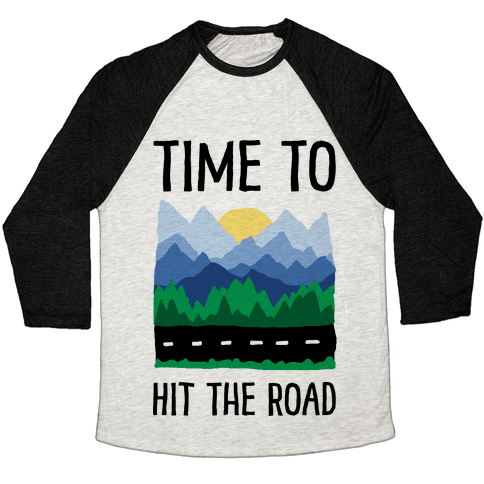 Time To Hit The Road Baseball Tee
