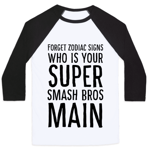 Forget Zodiac Signs, Who is Your Super Smash Bros Main Baseball Tee