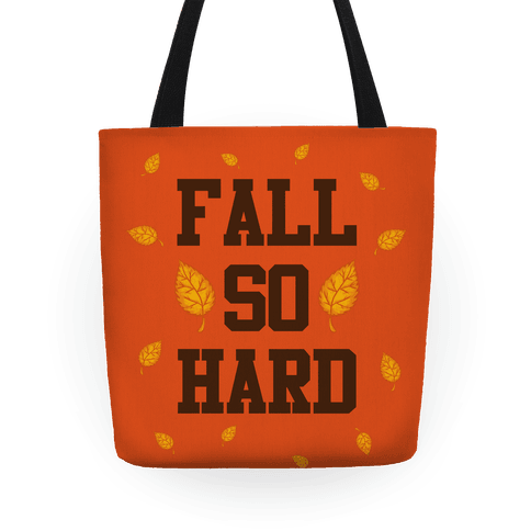 Fall So Hard Tote
