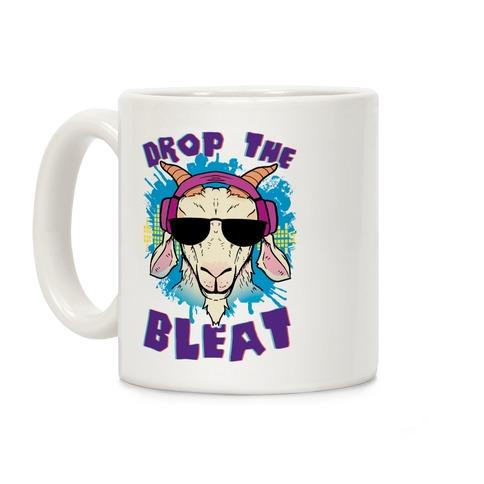 Drop The Bleat Coffee Mug