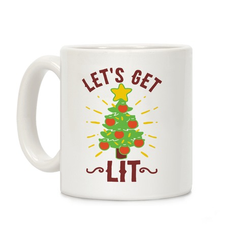 Let's Get Lit Coffee Mug