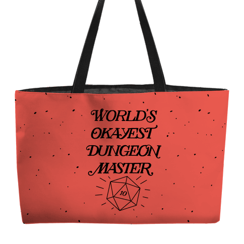 World's Okayest Dungeon Master Weekender Tote