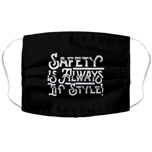 Safety Is Always In Style Accordion Face Mask