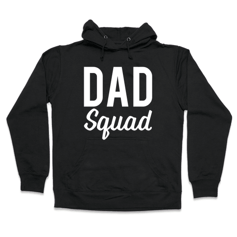 Dad Squad Hooded Sweatshirt