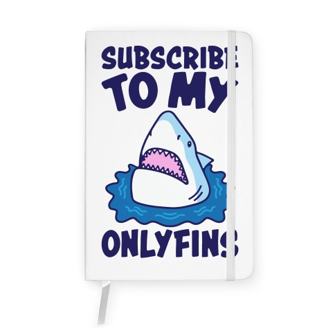Subscribe To My Onlyfins Shark Parody Notebook