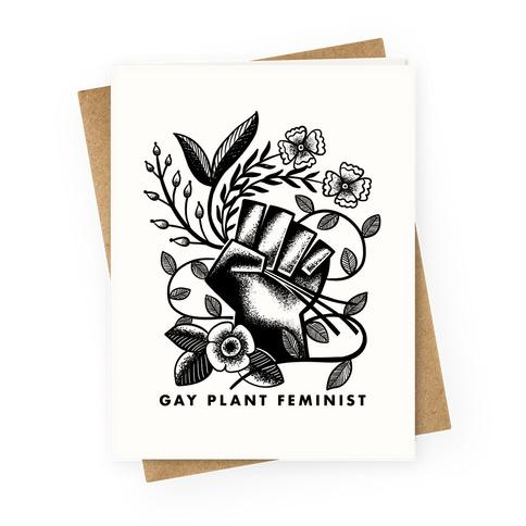 Gay Plant Feminist Greeting Card