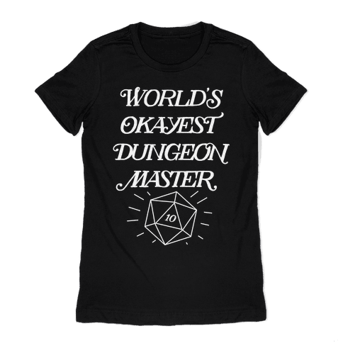 World's Okayest Dungeon Master Womens T-Shirt