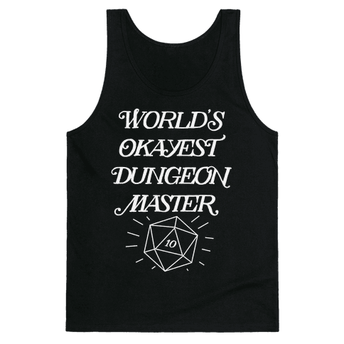 World's Okayest Dungeon Master Tank Top