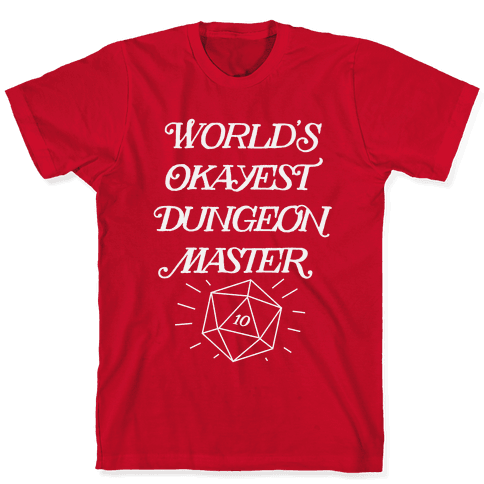 World's Okayest Dungeon Master Mens/Unisex T-Shirt