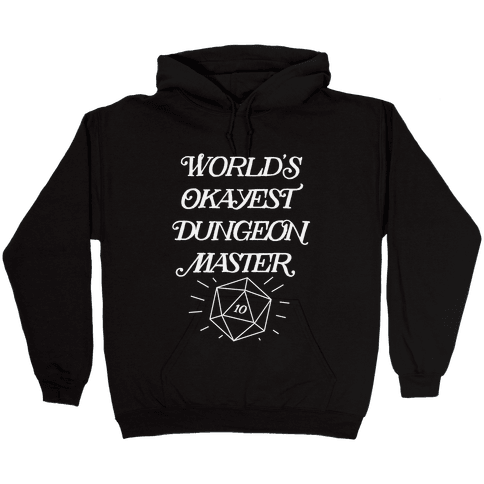 World's Okayest Dungeon Master Hooded Sweatshirt