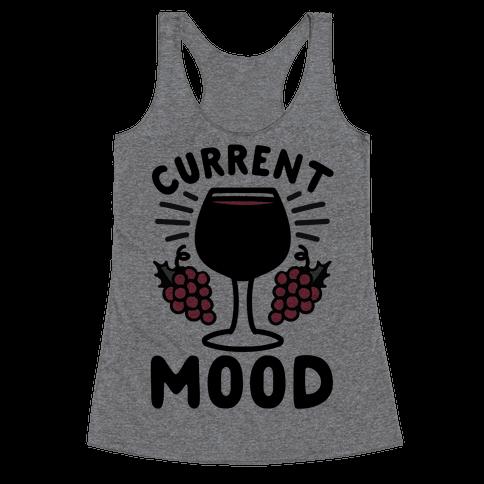 Current Mood: Wine Racerback Tank Top
