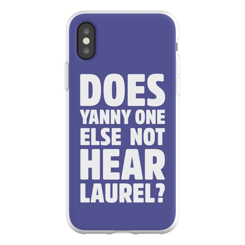 Does Yanny One Else Not Hear Laurel Phone Flexi-Case