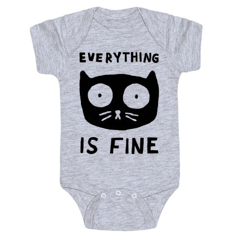 Everything Is Fine Cat Baby Onesy