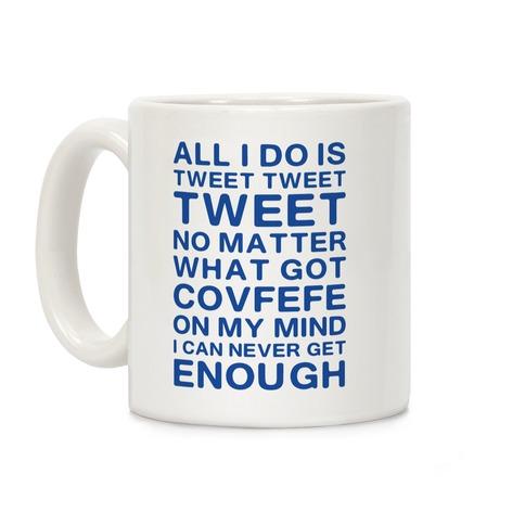 Got Covfefe On My Mind Coffee Mug