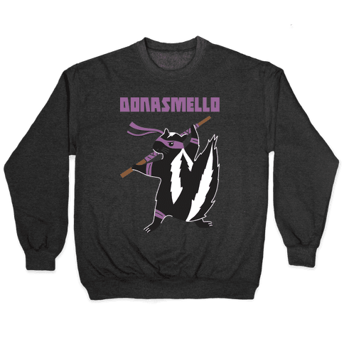 Donasmello (Donatello Skunk) Pullover
