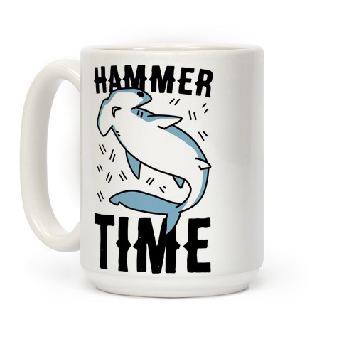 Hammer Time - Hammerhead Coffee Mug