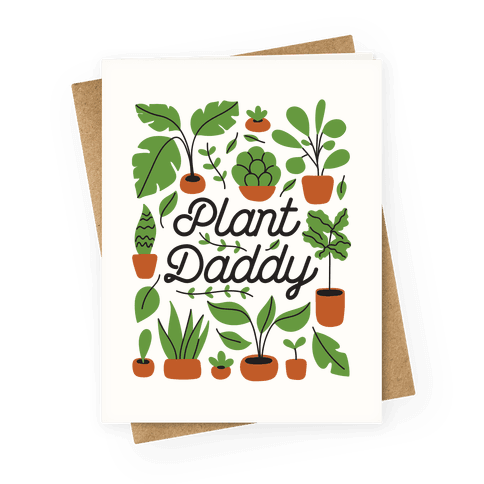 Plant Daddy Greeting Card