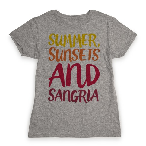 Summer Sunsets and Sangria Womens T-Shirt