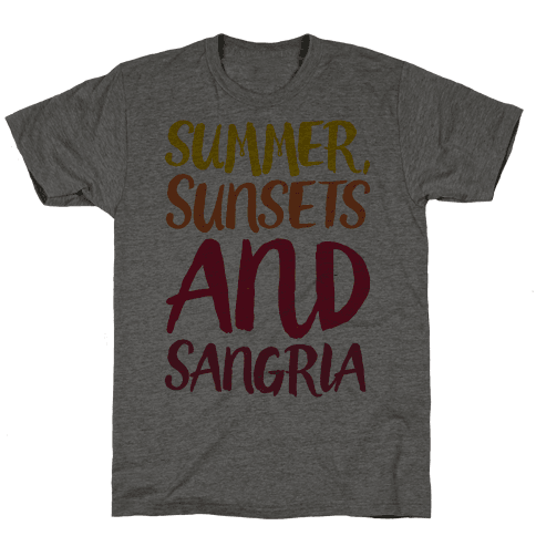 Summer Sunsets and Sangria Mens/Unisex T-Shirt