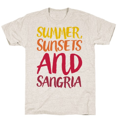 Summer Sunsets and Sangria T-Shirt