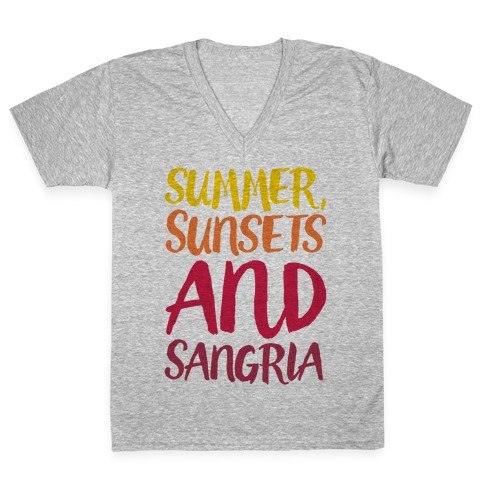 Summer Sunsets and Sangria V-Neck Tee Shirt