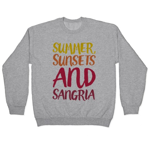 Summer Sunsets and Sangria Pullover