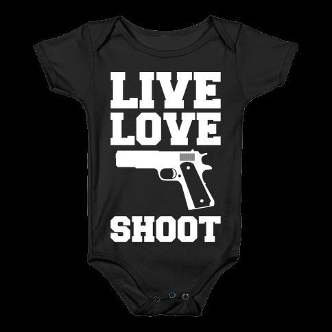 Live Love Shoot Baby Onesy