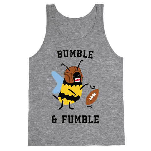 Bumble & Fumble Tank Top