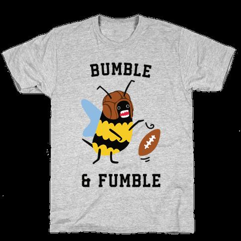 Bumble & Fumble Mens/Unisex T-Shirt
