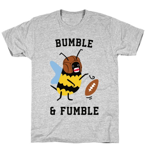 Bumble & Fumble T-Shirt